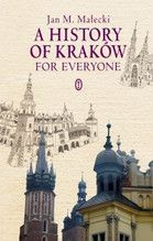 A HISTORY OF KRAKÓW FOR EVERYONE TW